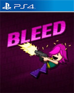 Bleed for PlayStation 4