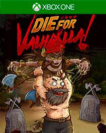 Die for Valhalla! for Xbox One