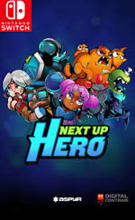 Next Up Hero for Nintendo Switch