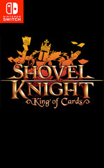 Shovel Knight: King of Cards for Nintendo Switch