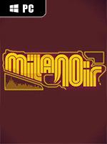 Milanoir for PC