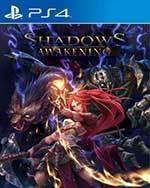 Shadows: Awakening for PlayStation 4