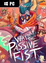 Way of the Passive Fist for PC