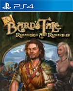 The Bard's Tale: Remastered and Resnarkled for PlayStation 4