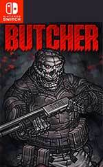 BUTCHER for Nintendo Switch