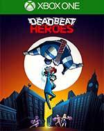 Deadbeat Heroes for Xbox One