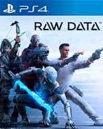 Raw Data for PlayStation 4