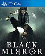 Black Mirror for PlayStation 4
