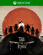 Tale of Ronin for Xbox One