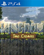 Kingdom: Two Crowns for PlayStation 4