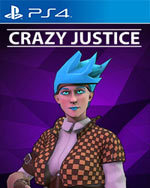 Crazy Justice for PlayStation 4