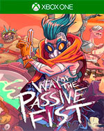 Way of the Passive Fist for Xbox One