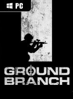 Ground Branch for PC
