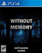 Without Memory for PlayStation 4