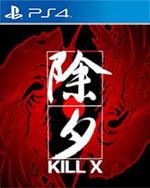 Kill X