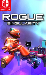 Rogue Singularity for Nintendo Switch