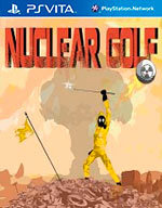 Nuclear Golf for PS Vita