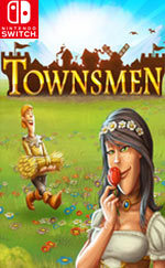 Townsmen for Nintendo Switch