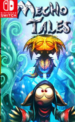 Mecho Tales for Nintendo Switch