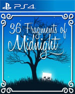 36 Fragments of Midnight for PlayStation 4