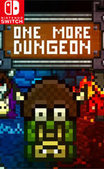 One More Dungeon for Nintendo Switch