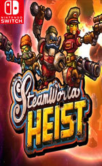 SteamWorld Heist: Ultimate Edition for Nintendo Switch