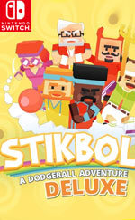 Stikbold! A Dodgeball Adventure DELUXE for Nintendo Switch