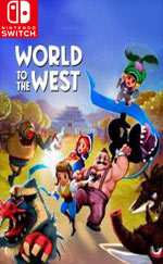 World to the West for Nintendo Switch