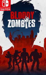 Bloody Zombies for Nintendo Switch