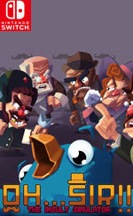 Oh…Sir! The Insult Simulator for Nintendo Switch