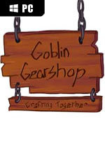 Goblin Gearshop for PC