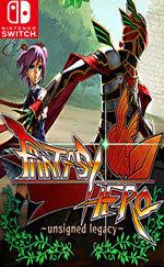 Fantasy Hero -Unsigned Legacy