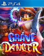 Grave Danger for PlayStation 4