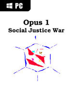 Opus 1 - Social Justice War for PC