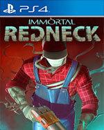 Immortal Redneck for PlayStation 4