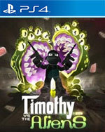 Timothy vs the Aliens for PlayStation 4