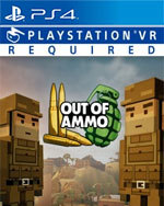 Out of Ammo for PlayStation 4