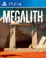 Megalith for PlayStation 4