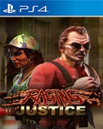 Raging Justice for PlayStation 4