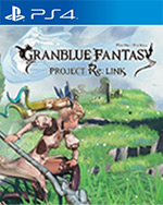 Granblue Fantasy: Relink for PlayStation 4