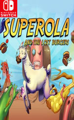 Superola and the Lost Burgers