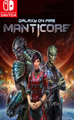 Manticore - Galaxy on Fire for Nintendo Switch