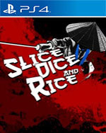 Slice, Dice & Rice for PlayStation 4