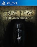 True Fear: Forsaken Souls - Part 1 for PlayStation 4