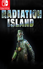 Radiation Island for Nintendo Switch