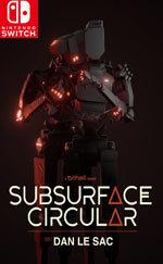 Subsurface Circular for Nintendo Switch