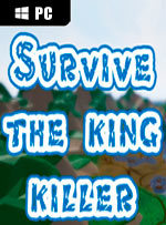 Survive: The king killer for PC