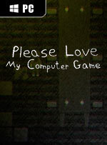 Please Love My Computer Game for PC