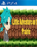 Little Adventure on the Prairie for PlayStation 4