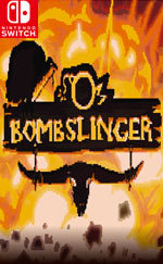 Bombslinger for Nintendo Switch